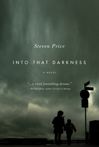 Into That Darkness by Steven  Price