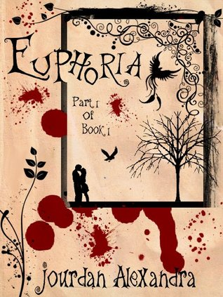 Euphoria (Part 1, Book 1)
