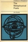 The Metaphysical Poets (Literature in Perspective)