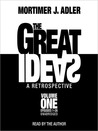 The Great Ideas: A Retrospective, Volume 1: Episodes 1-26