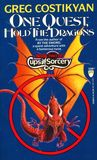 One Quest, Hold The Dragons (Cups And Sorcery, No 2)
