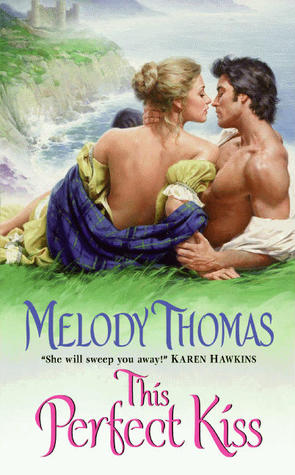 This Perfect Kiss by Melody Thomas