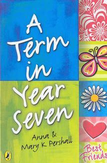 A Term in Year Seven by Anna Pershall