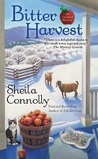Bitter Harvest by Sheila Connolly