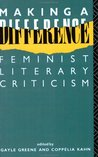 Making A Difference: Feminist Literary Criticism