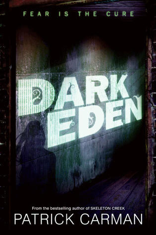 Dark Edn by Patrick Carman