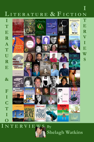 Literature & Fiction Interviews Volume II by Shelagh Watkins