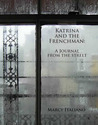 Katrina and the Frenchman: A Journal from the Street