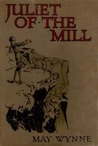 Juliet of the Mill