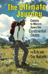 The ultimate journey: Canada to Mexico down the Continental Divide,