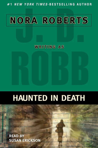 Haunted in Death by J.D. Robb