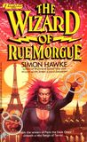 The Wizard of Rue Morgue (Wizard, #4)