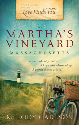 Love Finds You in Martha's Vineyard, MA by Melody Carlson