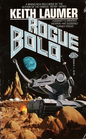 Rogue Bolo by Keith Laumer