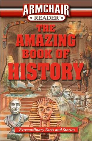 The Amazing Book of History by Mark K. Anderson