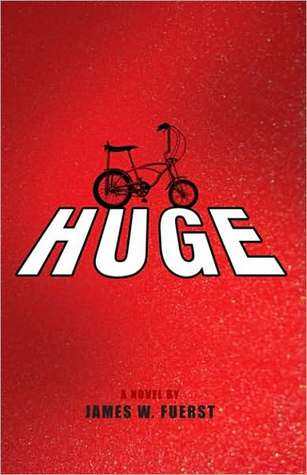 Huge by James W. Fuerst
