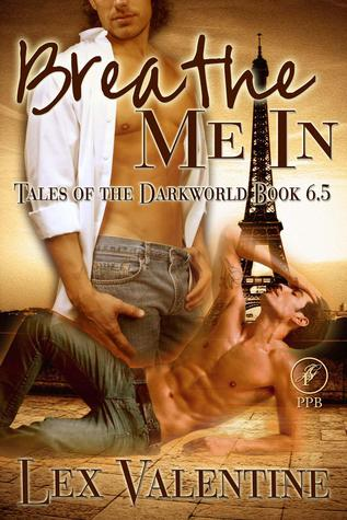 Breathe Me In by Lex Valentine