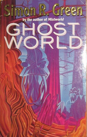 Ghostworld by Simon R. Green