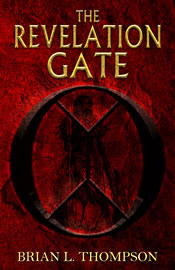 The Revelation Gate by Brian      Thompson
