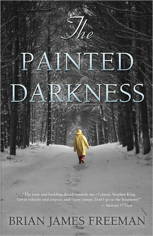The Painted Darkness by Brian James Freeman