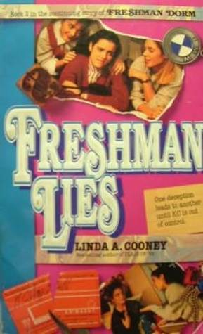 Freshman Lies by Linda A. Cooney