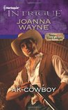AK-Cowboy (Sons of Troy Ledger, #3) (Harlequin Intrigue #1264)