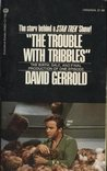 """The Trouble With Tribbles"" The Birth, Sale, and Final Production of One Episode"
