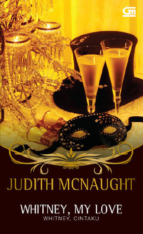 Whitney, My Love - Whitney Cintaku by Judith McNaught