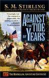 Against the Tide of Years (Island in the Sea of Time Series #2)
