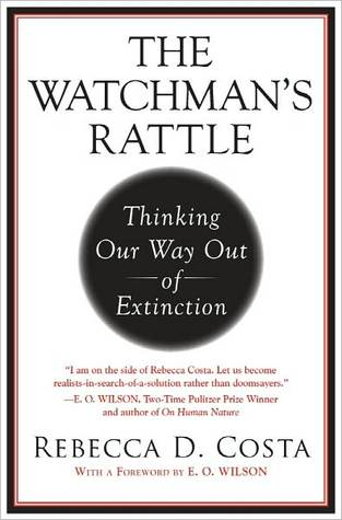 The Watchman's Rattle by Rebecca D. Costa