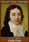Kubla Khan by Samuel Taylor Coleridge
