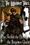 The Archer, the Horse & the Forgotten Quest