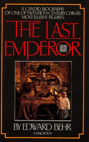 The Last Emperor by Edward Samuel Behr