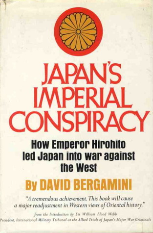 Japan's Imperial Conspiracy: How Emperor Hirohito Led Japan Into War Against the West