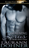 Redeeming Zorus (Cyborg Seduction, #6)