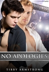 No Apologies by Tibby Armstrong