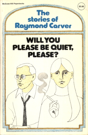 will you please be quiet please  Will you please be quiet, please rare book for sale this first edition by raymond carver is available at bauman rare books.