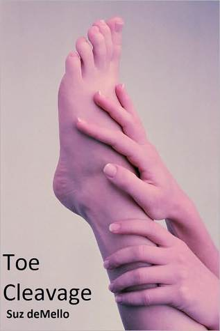 Toe Cleavage by Suz deMello