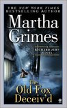The Old Fox Deceiv'd by Martha Grimes