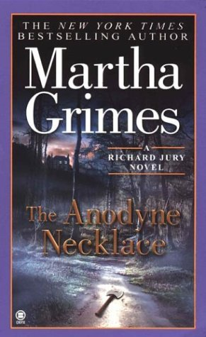 The Anodyne Necklace (Richard Jury Mysteries 3)