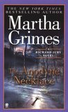 The Anodyne Necklace by Martha Grimes