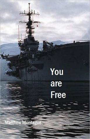 You Are Free by Matthew Montague