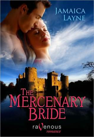 The Mercenary Bride by Jamaica Layne