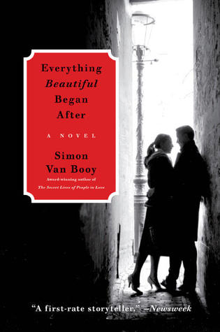 Everything Beautiful Began After by Simon Van Booy