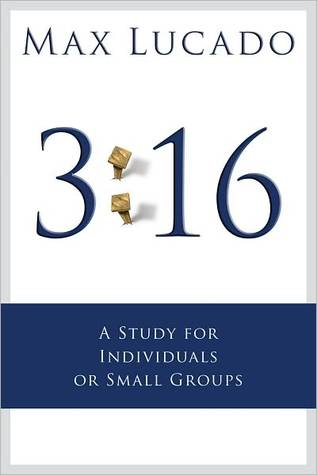 3: 16: A Study for Small Groups