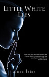 Little White Lies (Mimics of Rune, #1)