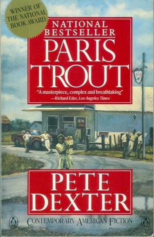 an analysis of the story about a man paris trout by pete dexter An expertly crafted and bleakly fascinating tale of social conflict and madness in the deep south, this novel centers on the eponymous paris trout, owner of a general.
