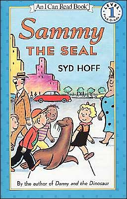 Sammy the Seal by Syd Hoff