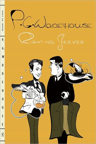 Right Ho, Jeeves (Jeeves #6)