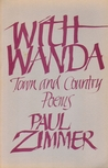With Wanda, Town and Country Poems